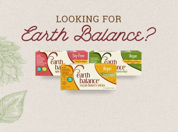 Looking for Earth Balance?