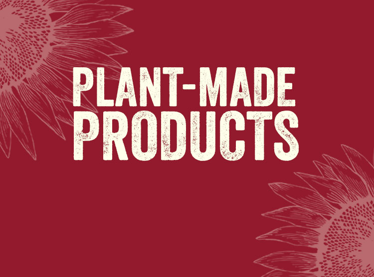 Plant-Made Products
